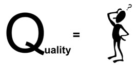 Cartoon with the word, quality, an equal sign, and a person scratching his head.